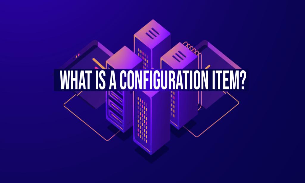 Configuration Item
